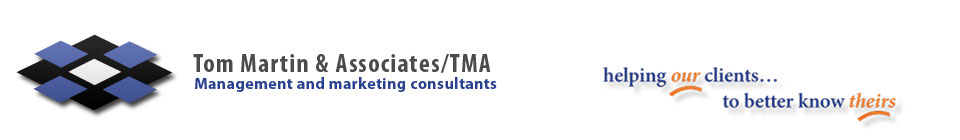 Tom Martin & Associates: helping our clients to better know theirs